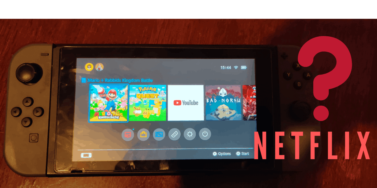 Why Does The Nintendo Switch Not Have Netflix?